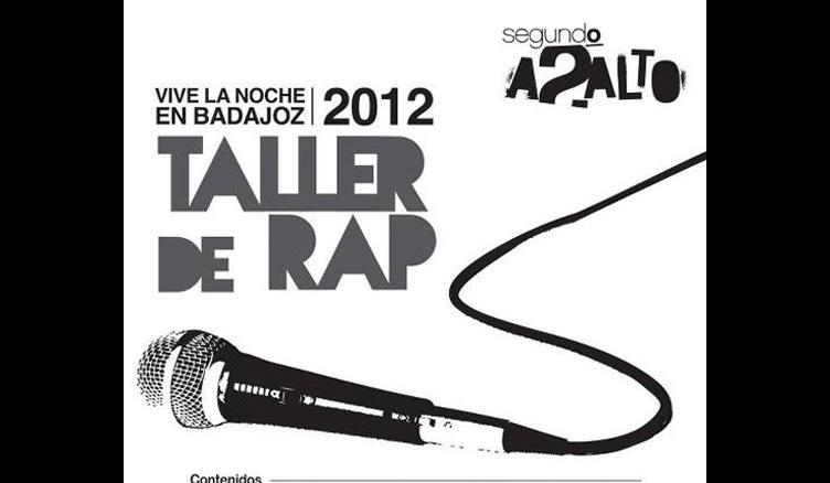 Taller de Rap – Vive la noche en Badajoz 2012